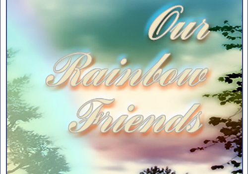 Our Rainbow Friends Updated for June