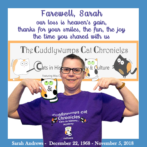 Sarah Andrews – The Cuddlywumpus Cat Chronicles – Rest In Peace Our Friend