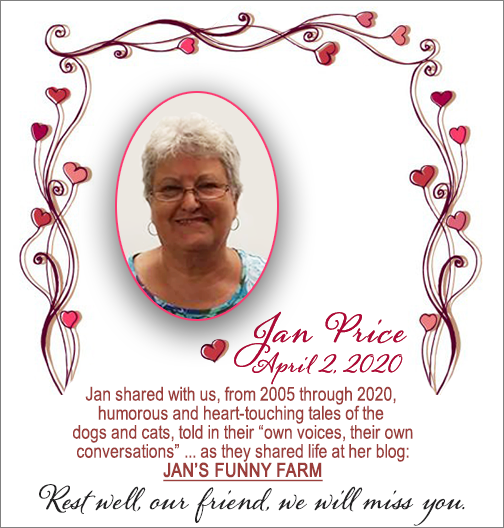 Rest In Peace, Jan Price From Jan's Funny Farm